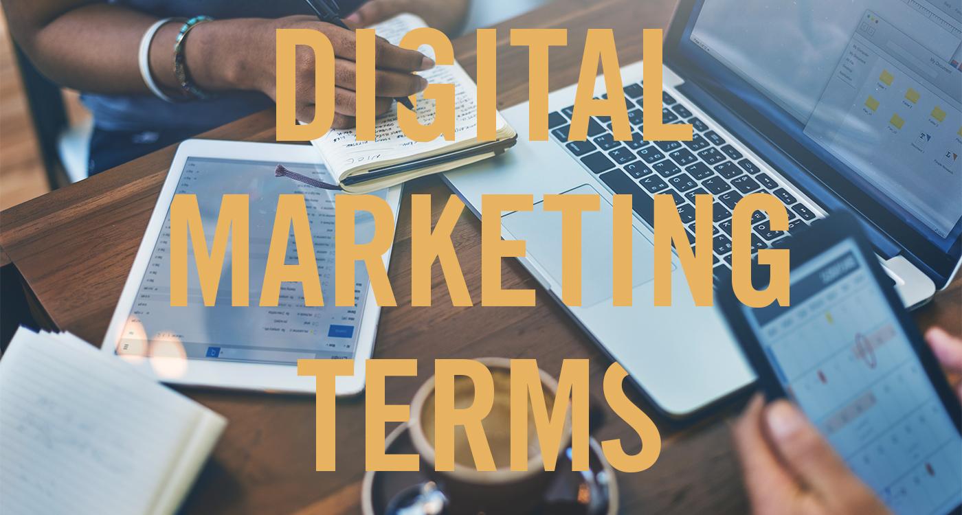 10 Digital Marketing Terms