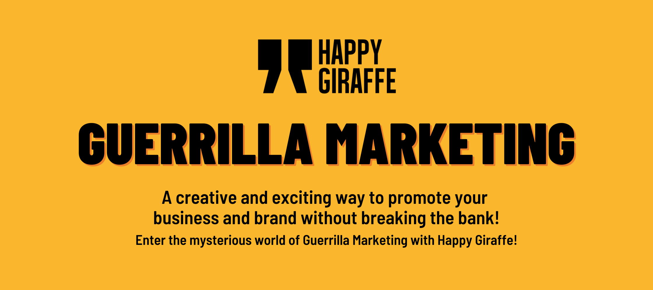 Why brands with limited budgets should seriously consider the innovative and creative powers of Guerrilla marketing